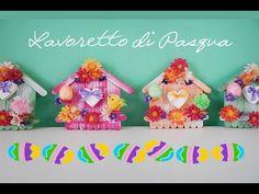 LAVORETTO DI PASQUA || Casetta degli Uccellini || FAI DA TE - YouTube