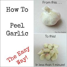 The Pin Junkie: How To Peel Garlic The Easy Way