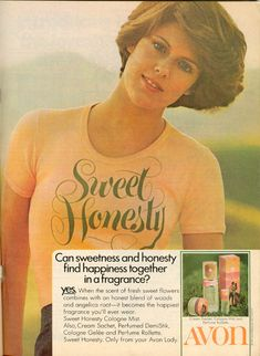 Sweet Honesty ad, 1975.   Avon  Pam Dawber is in the ad.