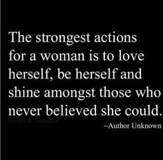 Motivation to love(Everyone who loves me and for someone I gonna love one day) Quotes Thoughts, Life Quotes Love, Great Quotes, Quotes To Live By, Me Quotes, Motivational Quotes, Inspirational Quotes About Strength, Inspirational Quotes For Women, Inspiring Women