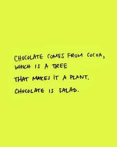 Bahaha! As if I really needed a way to justify eating chocolate, but now I have one!!!