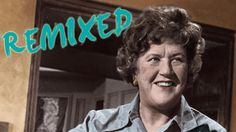 Watch the Julia Child Remix Video - PBS Food I absolutely love this!!