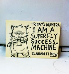 I'm printing these out and using them at work!!!! :)  motivational-sticky-notes-cartoon-cat-october-jones-16