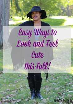 Easy Ways to Look and feel cute this Fall. Fall outfits. Fall fashion ideas. Fall beauty tips. Fall trends. Fall beauty trends.