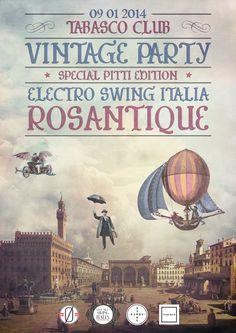 Vintage Party - Special Pitti Edition w/ Rosantique Electro Swing, Vintage Party, Music, Italia, Musica, Musik, Muziek