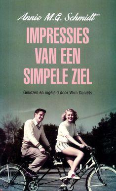 Impressies van een simpele ziel, Annie M.G. Schmidt | Momlit