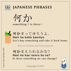 Valiant Japanese Language School < IG/FB - @ValiantJapanese > Japanese Phrases   Lower Intermediate 045