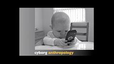 "Les cyborgs, une nouvelle forme d'homo sapiens - ""Como antropóloga cyborg, de repente me dije: Somos una nueva forma de homo sapiens""."