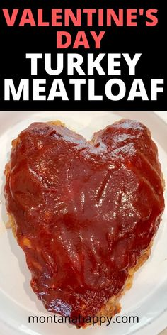 Are you looking for a dinner recipe to serve to your true love on Valentine's Day?  This amazing turkey meatloaf recipe will have him or her a happy Valentine.  It's super easy to make and the heart shaped loaf with a brown sugar and ketchup glaze is the perfect meal.  #meatloafrecipe #valentinesrecipe #valentinesdayrecipe #valentinesdinnerrecipe #dinnerrecipe #turkeymeatloaf #turkeymeatloafrecipe