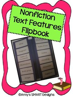 Here's a flipbook to help students learn about nonfiction text features. Includes scavenger hunt cards where they find each feature in nonfiction books.
