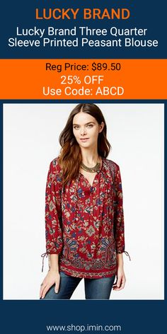 Lucky Brand Three Quarter Sleeve Printed Peasant Blouse #fashion #I mIn #sale http://www.shop.imin.com/p/Lucky-Brand-Three-Quarter-Sleeve-Printed-Peasant-Blouse/1640200