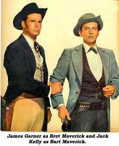 James Garner as Bret Maverick and Jack Kelly as Bart Maverick. Vintage Tv, Vintage Movies, Vintage Horror, Old Tv Shows, Movies And Tv Shows, Hollywood Stars, Classic Hollywood, Maverick Tv, Jack Kelly