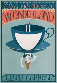 Alice in Wonderland - Lewis Carroll. The story of Alice and her trip down the rabbit hole to Wonderland. Lewis Carroll, Book Cover Art, Book Cover Design, Book Art, Alice In Wonderland Book, Adventures In Wonderland, Alice Book, Wonderland Party, Buch Design