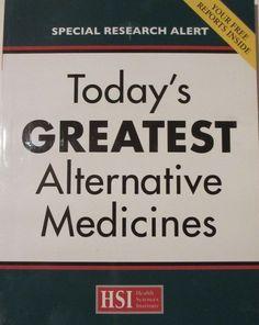 Today 039 S Greatest Alternative Medicine Health Sciences Insute