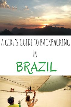 A girls guide to backpacking in Brazil