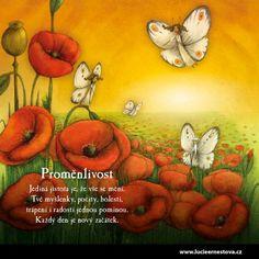 Cesta životem | Lucie Ernestová Motto, Motivational Quotes, Words, Painting, Ideas, Hampers, Motivating Quotes, Painting Art, Paintings