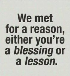 blessing or a lesson.