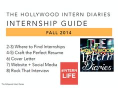 Download The BRAND NEW Hollywood Intern Diaries Internship Guide Fall 2014! #internlife