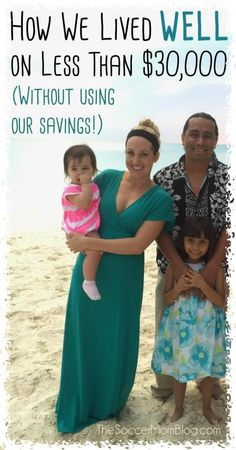 10 DO-able tips for saving money all year long! How our family made a yearly budget that worked to live WELL on less than $30,000.