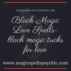 Black magic is also the same as dark magic, and it's exactly that; dark, supernatural powerful and dangerous. It's another form of black magic that is performed Black Magic Love Spells, Lost Love Spells, Powerful Love Spells, Magic Spells, Voodoo Spells, Making Decisions, Money Problems, Magical Power, Psychics