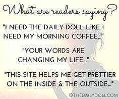 The Daily Doll – Beauty, Wellness, Life #SelfDevelopment #PersonalGrowth Testimonials TheDailyDoll.com