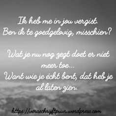 Strong Quotes, Sad Quotes, Words Quotes, Best Quotes, Qoutes, Love Quotes, Sayings, Respect Quotes, Dutch Quotes