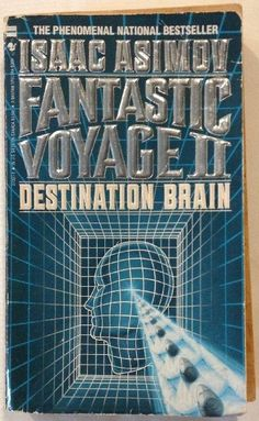 Fantastic Voyage II No. 2 : Destination Brain by Isaac Asimov (1988, Paperback)