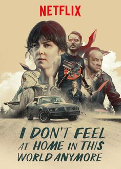 I Don't Feel at Home in This World Anymore Movie Poster