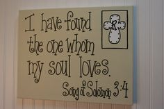 Whom my Soul Loves, 16x20 Wall Art, Song of Solomon, Bible Verse Canvas Painting, Wedding gift, Anniversary gift