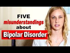 5 misunderstandings about Bipolar Disorder - Mental Health Help with Kati Morton - YouTube