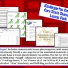 This lesson pack contains everything you will need to teach, track, and display the Common Core State Standards for Kindergarten!  With over 140 ...