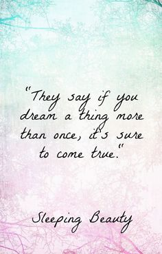 Top 30 Inspiring Disney Movie Quotes Sleeping Beauty quotes, Disney wisdom should be in for some major luck girls Disney Princess Quotes, Disney Movie Quotes, Disney Movies, Disney Sayings, Disney Dream Quotes, Beautiful Disney Quotes, Disney Quotes About Love, Princess Sayings, Beautiful Life Quotes