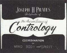 Joseph Pilates designed this poster with the original name of Pilates 'Contrology' fortheoriginalstudio