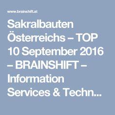 Sakralbauten Österreichs – TOP 10 September 2016 – BRAINSHIFT – Information Services & Technologies