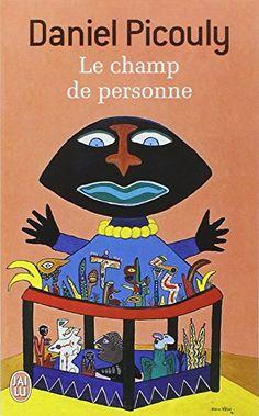 Amazon.fr - Le Champ de personne - Grand prix des Lectrices de Elle 1996 - Daniel Picouly - Livres