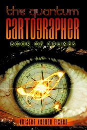 The Quantum Cartographer by Kristen Keenon Fisher - OnlineBookClub.org Book of the Day! @OnlineBookClub