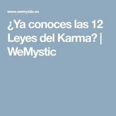 ¿Ya conoces las 12 Leyes del Karma? | WeMystic
