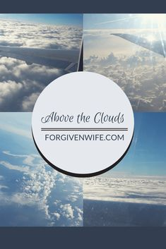 When life is cloudy, remember the view from above those clouds. God's light shines, even when we don't see it. Finding Jesus, Above The Clouds, Christian Marriage, Christian Encouragement, When Us, Forgiveness, Christianity, Spirituality, About Me Blog