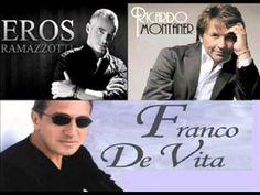 Eros Ramazzotti, Franco de Vita, Ricardo Montaner