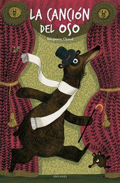 ESTIU-2016. Benjamin Chaud. La canción del oso. Ficció (0-5 anys) Llibre recomanat.