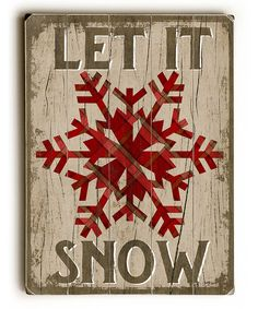 Want but for $49.99, I think I could DIY a close replica of this Rustic 'Let It Snow' Snowflake Plaque
