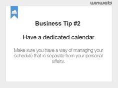 Tip #2 Have a dedicated calendar