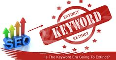 From many years people have been saying that keywords are dead. Keywords have been playing a super important role in making a business on Seo News, Extinct, Portal
