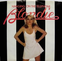 Debbie Harry - Blondie - Hanging on the Telephone Blondie Debbie Harry, Blondie Albums, The New Wave, Music Images, She Song, Kinds Of Music, American Singers, Blondies, Punk Rock