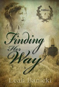 4 stars -Finding Her Way: Western Romance on the Frontier Book #1 by Leah Banicki  ... In 1848, women can expect a few bumps along the Oregon Trail. Corinne Temple, age seventeen, has a few ridiculous challenges to face outside the river crossings, snakes, Indians, accidental gunshots and finding enough privacy to be clean along the grimy trail.