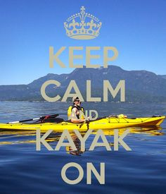 Kayak On! I really want to go kayaking. I havnt done it since i went to the lake 2 years ago and i miss it