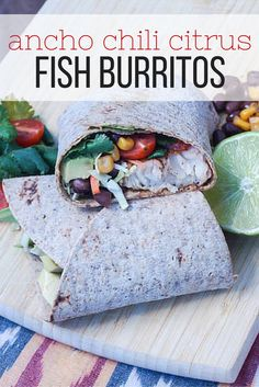 Ancho Chili Citrus Fish Burritos - Slender Kitchen