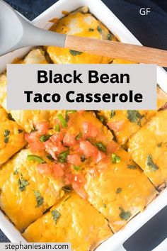 This Black Bean Taco Casserole is a tasty, easy to prepare dinner perfect for busy weeknights. A one pan meal which requires only a handful of ingredients #tacocasserole #glutenfree #vegetarian Taco Casserole, Casserole Dishes, Casserole Recipes, Mexican Food Recipes, Drink Recipes, Vegan Recipes, Black Bean Tacos, Plant Based Eating, Veggie Dishes