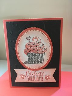 Hello Cupcake 1/27/19 Birthday Cards For Women, Handmade Birthday Cards, Happy Birthday Cards, Pretty Cards, Cute Cards, Cupcake Card, Hand Stamped Cards, Cupcakes, Stamping Up Cards