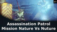 Destiny Rise Of Iron Assassination Patrol Mission Nature Vs Nuture